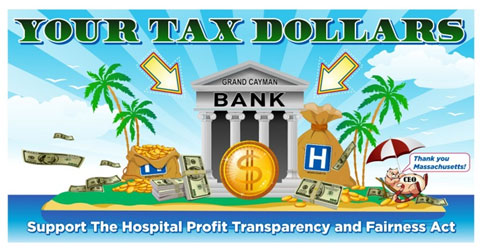 Your Tax Dollars - Support the Hospital Profit Transparency and Fairness Act